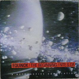 EQUINOX - THE BEGINNING / NITE & DA