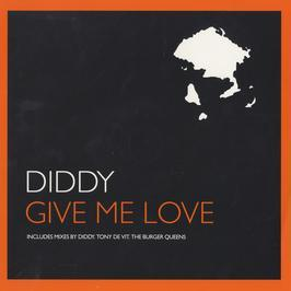DIDDY - GIVE ME LOVE (1997 REMIX)
