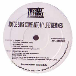 JOYCE SIMS - COME INTO MY LIFE (REMIXES)