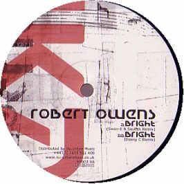 ROBERT OWENS - BRIGHT (REMIXES)