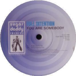FULL INTENTION - YOU ARE SOMEBODY