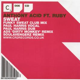 ANTHONY ACID FEAT RUBY - SWEAT