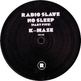 RADIO SLAVE - NO SLEEP (PART 5)