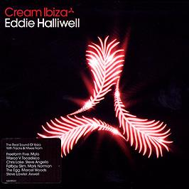 EDDIE HALLIWELL PRESENTS - CREAM IBIZA (2006)
