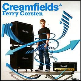 FERRY CORSTEN PRESENTS - CREAMFIELDS