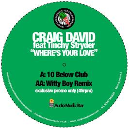CRAIG DAVID FEAT. TINCHY STRYDER - WHERES YOUR LOVE