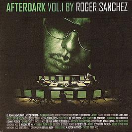 ROGER SANCHEZ & TOM STEPHAN - AFTERDARK VOLUME 1