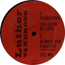 LUTHER VANDROSS - SEARCHING / THE GLOW OF LOVE