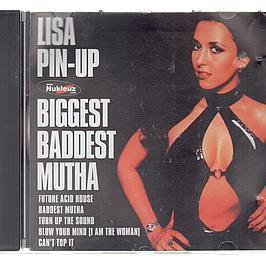LISA PIN UP  - BIGGEST BADDEST MUTHA