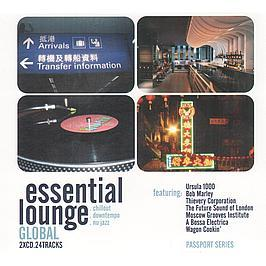 VARIOUS ARTISTS - ESSENTIAL LOUNGE - GLOBAL