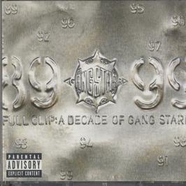 GANG STARR - FULL CLIP A DECADE OF GANG STARR