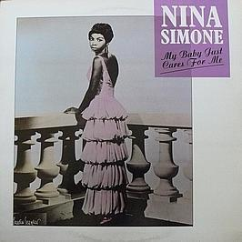 NINA SIMONE - MY BABY JUST CARES FOR ME