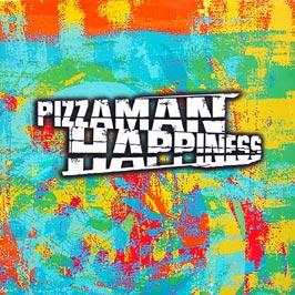 PIZZAMAN - HAPPINESS