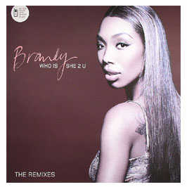 Brandy - Who Is She 2 U (disc 2)