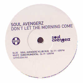 Soul Avengerz - Don't Let The Morning Come (disc 1)