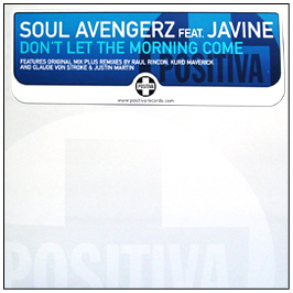 Soul Avengerz Feat. Javine - Don't Let The Morning Come CD