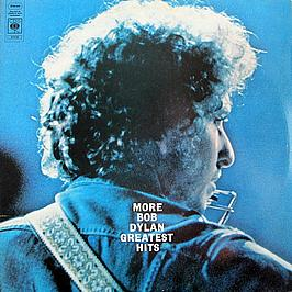 More Bob Dylan Greatest Hits