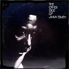 Jimmy Smith The Other Side Of Records Lps Vinyl And Cds