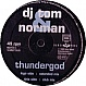 DJ TOM & NORMAN - THUNDERGOD - DANCE POOL - VINYL RECORD - MR103642