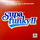VARIOUS ARTISTS - SUPA FUNKY II - FAMILY RECORDINGS - VINYL RECORD - MR106205