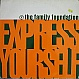 FAMILY FOUNDATION - EXPRESS YOURSELF - 380 RECORDS - VINYL RECORD - MR12394