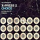 X-PRESS 2 PRESENTS CHOICE (A COLLECTION OF CLASSICS) - CDs - MR143787