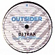 DJ TRAX - USED BY YOU - OUTSIDER 7 - VINYL RECORD - MR159228