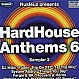 VARIOUS ARTISTS - HARDHOUSE ANTHEMS 6 (SAMPLER 2) - NUKLEUZ - VINYL RECORD - MR160539