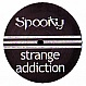 SPOOKY - STRANGE ADDICTION - SPOOKY 1 - VINYL RECORD - MR165118