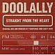 DOOLALLY - STRAIGHT FROM THE HEART - LOCKED ON - VINYL RECORD - MR20075