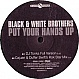 BLACK & WHITE BROTHERS - PUT YOUR HANDS UP (REMIX) - CLUB TOOLS - VINYL RECORD - MR22217