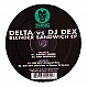 DELTA VS DJ DEX - BLENDER SANDWICH EP - TOXIC RECORDS - VINYL RECORD - MR223571