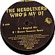 MR24163: HEADLINERS - WHO'S MY DJ - BRITISH 12