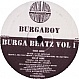 BURGABOY - BURGA BEATZ VOLUME 1 (HTFR EXCLUSIVE) - STRICKLY BANGORZ 1 - VINYL RECORD - MR263734