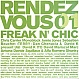 VARIOUS ARTISTS - RENDEZ VOUS 01 - FREAK N CHIC - CD - MR266117