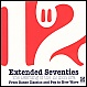 VARIOUS ARTISTS - EXTENDED SEVENTIES - THE DAWNING OF THE 12