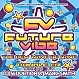 VARIOUS ARTISTS - FUTURE VIBE - THE NEW WAVE OF RAVE - RUMOUR RECORDS 568CD - CD - MR268676