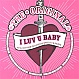 THE ORIGINAL - I LUV U BABY (2003 REMIXES) - SUPERSONIC  - CD - MR273616