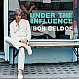 BOB GELDOF - UNDER THE INFLUENCE - DMC - CD - MR276259