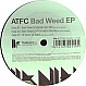 ATFC - BAD WEED EP - TOOLROOM TRAX 51 - VINYL RECORD - MR281980