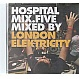 LONDON ELEKTRICITY - HOSPITAL MIX.FIVE - HOSPITAL 115CD - CD - MR293879