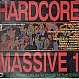 VARIOUS ARTISTS - HARDCORE MASSIVE 1 - DEATH BECOMES ME - VINYL RECORD - MR314570