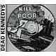 DEAD KENNEDYS - KILL THE POOR - CHERRY RED - CD - MR337049