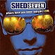 SHED SEVEN - WHERE HAVE YOU BEEN TONIGHT (LIVE) - TASTE - CD - MR337093