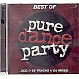 VARIOUS ARTISTS - BEST OF PURE DANCE PARTY - UBL MUSIC - CD - MR342635
