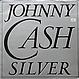 JOHNNY CASH - SILVER - CBS - VINYL RECORD - MR419257