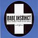 BABE INSTINCT - DISCO BABES FROM OUTER SPACE - POSITIVA - CD - MR420107