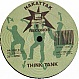 THINK TANK / INFORMATION SOC. - HACK 1 / A KNIFE & A FORK - TOMMY BOY - VINYL RECORD - MR5426