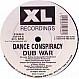 DANCE CONSPIRACY - DUB WAR (CHAPTERS 1-5) - XL 34 - VINYL RECORD - MR5616
