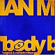 IAN M - BODY BURNIN' - OVERDOSE 6 - VINYL RECORD - MR59926